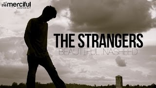 The Strangers - Beautiful Nasheed