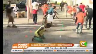 Power Breakfast: Nairobi Eastlanders Rollerskationg Club