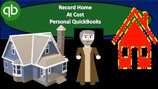 How To Record Home Asset To QuickBooks Personal Account