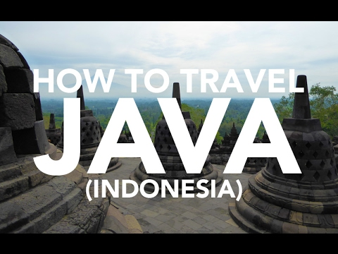 How to travel Java, Indonesia travel guide