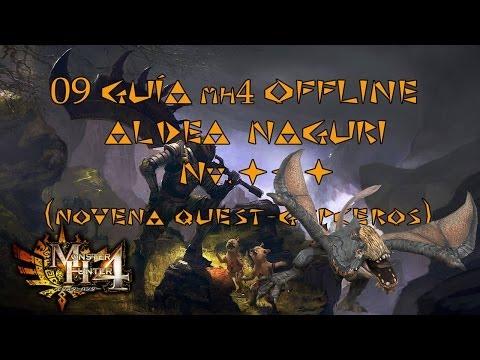 Monster Hunter 4 - Guía Offline en Español MH4 #09 - Aldea Naguri - Nv. ★★★  GYPCEROS