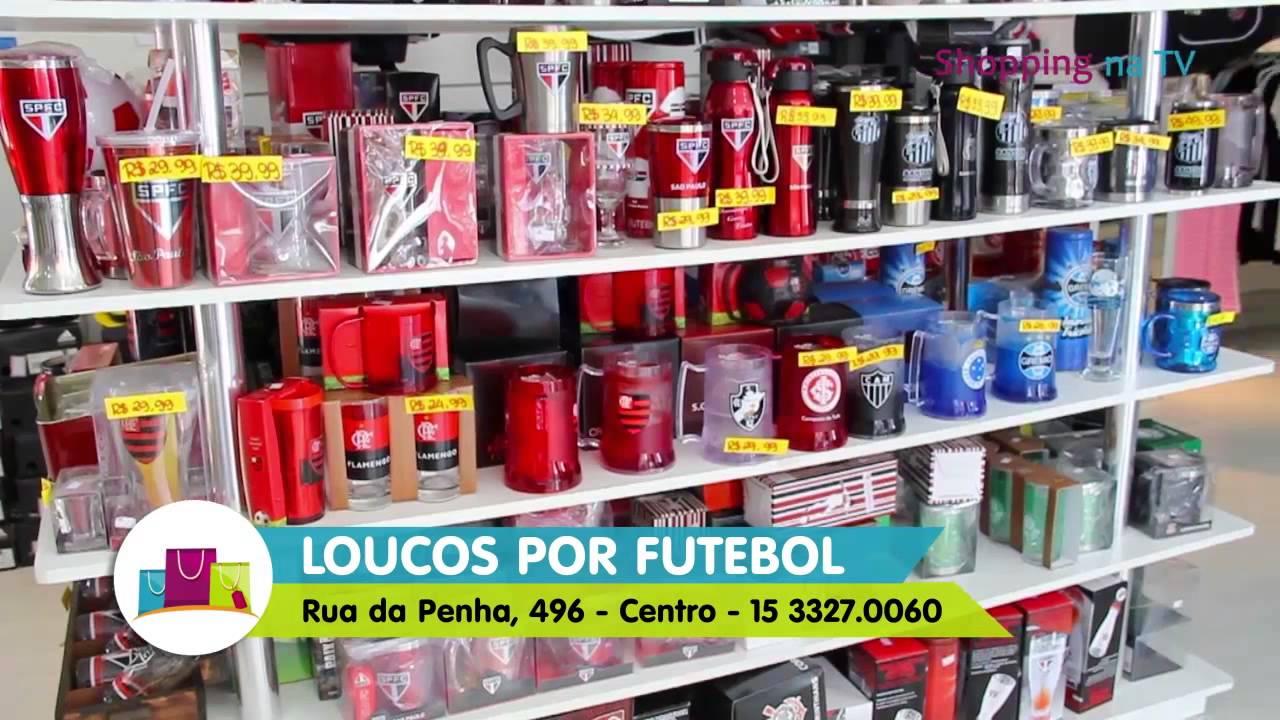 20dd0e5621 LOUCOS POR FUTEBOL - Artigos Esportivos - YouTube