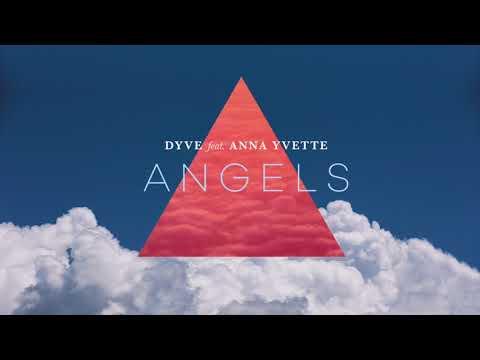 Angels - Dyve feat Anna Yvette Universal  BrasilLiboo Release