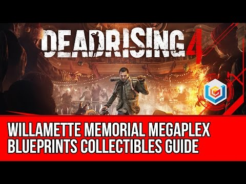 Dead Rising 4 - Blueprints Collectibles Locations Guide - Willamette Memorial Megaplex