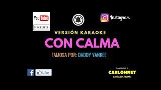Con Calma - Daddy Yankee (Karaoke)