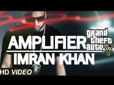 Imran Khan - Amplifier (GTA V)| GTA...