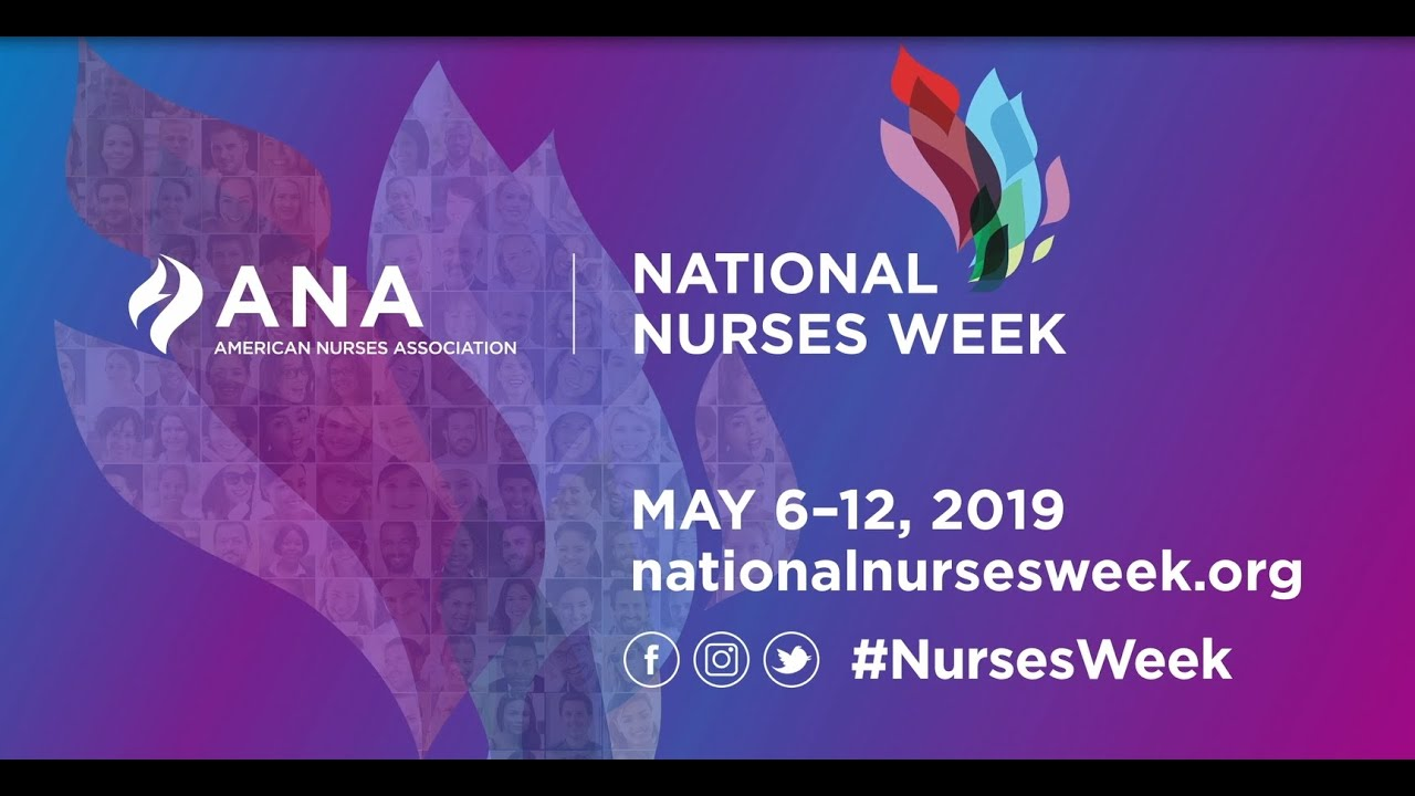 ANA National Nurses Week 2019