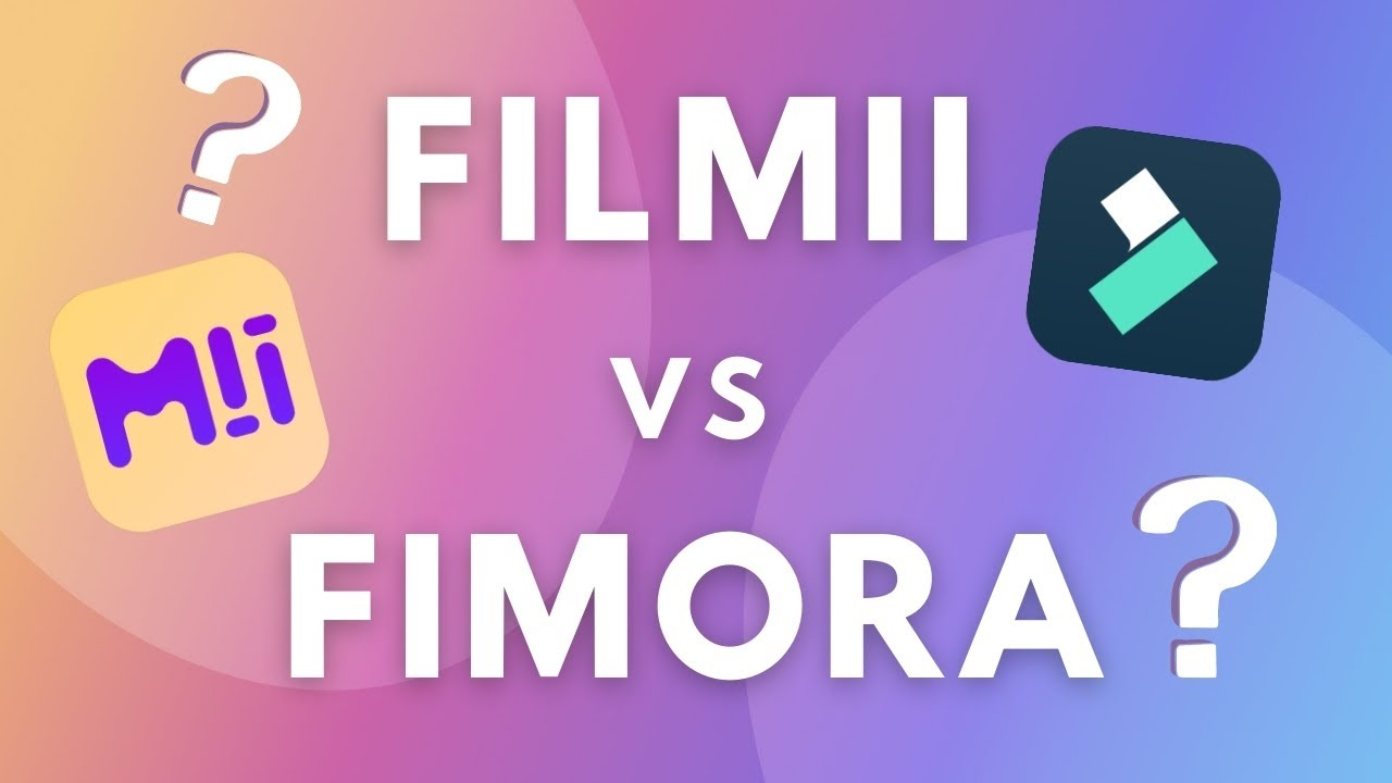 Download Wondershare Filmii vs Filmora - What are the differences?