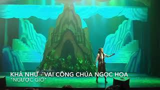 """KHẢ NHƯ khoe giọng live cao vút - Nhạc kịch """"Thuỷ Tinh Đứa con thứ 101"""""""