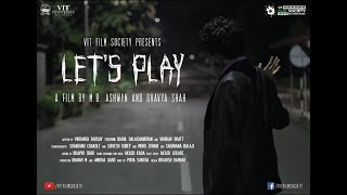Let's Play -  VIT University's First Horror Film thumbnail