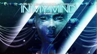 Ivan Gough & Feenixpawl feat. Georgi Kay - In My Mind (Axwell Mix) [TEASER]