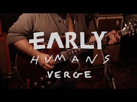 Early Humans - Verge (Live @ The Sanctuary)