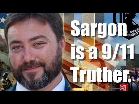 Sargon Is A 9/11 Truther!