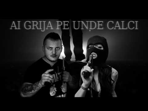 Columb Feat Sister - Ai Grija Pe Unde Calci