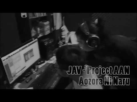 橋本 仁 - は青空になる / Jin Hashimoto - Aozora Ni Naru ( Cover by JAV - Project AAN )