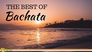 The Best of Bachata - Latin Music |Passion Latin