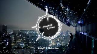 Dennis Lloyd - Nevermind (Lyrics) Video