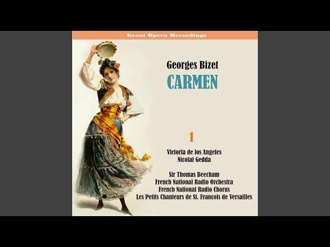 Carmen: La Cloche A Sonné... Dans L'air, Nous Suivons Des Yeux De Fumée