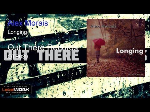 Alex Morais - Longing (Original Mix)