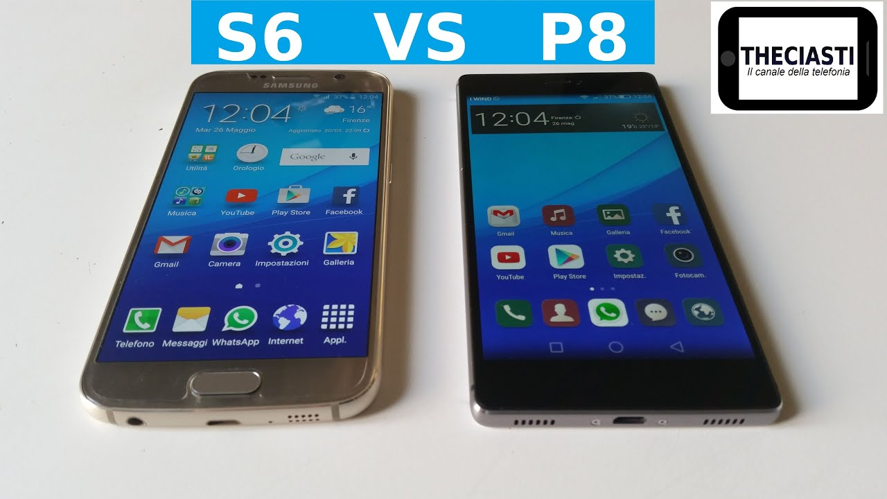 Samsung Galaxy S6 Contro Huawei P8 Il Confronto (ITA