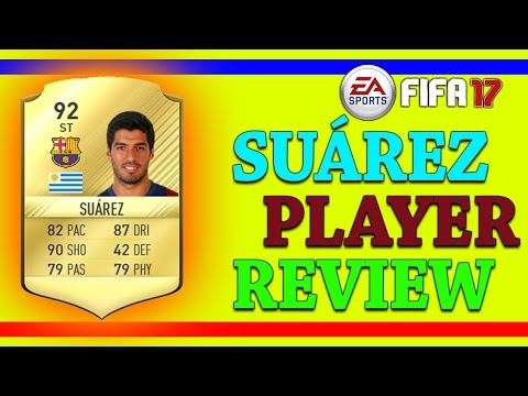 SUAREZ  REVIEW 92 RATED ST || FIFA17 Player Review