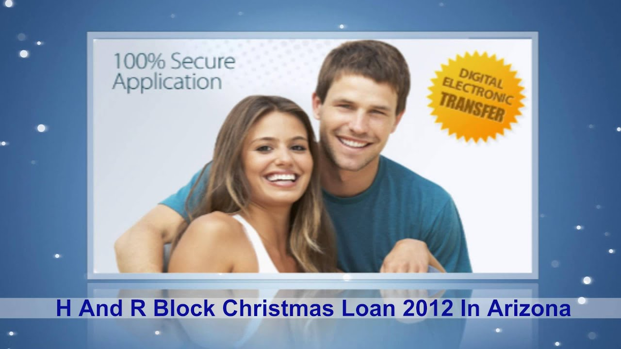 H And R Block Christmas Loan 2012 In Arizona | H And R Block