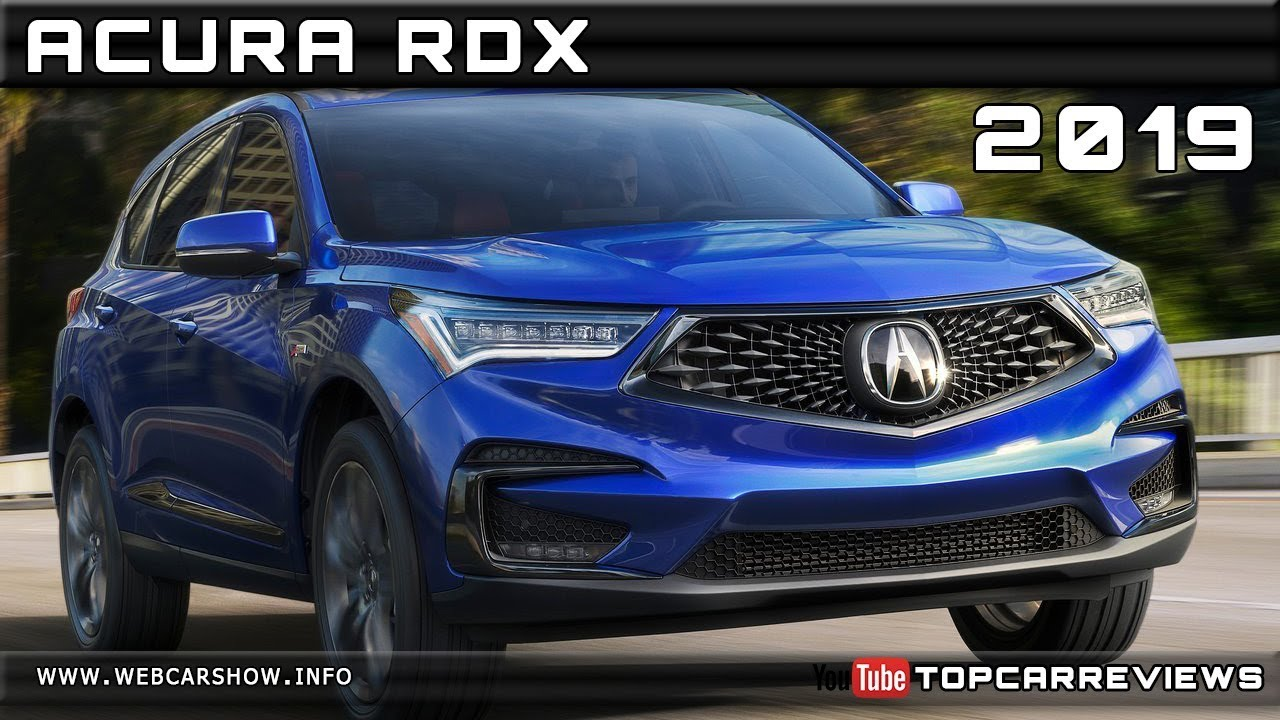 2019 Acura Rdx Review Rendered Price Specs Release Date Youtube
