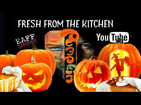 Fresh From The Kitchen Lesson 38-PUMPKIN EVERYTHING!!!