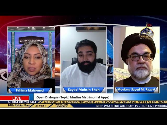 Open Dialogue - Fahima Mahomed - Mohsin Shah - Syed M Razavi - 1st Dec 2020