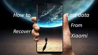 How to Recover Deleted and Lost Data from Xiaomi Mix 2