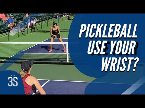 Pickleball: Should You Use Your Wrist?