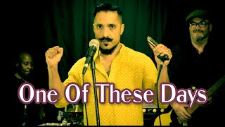 Aki Kumar | One Of These Days | Muddy Waters Cover (Diamonds at Her Feet)
