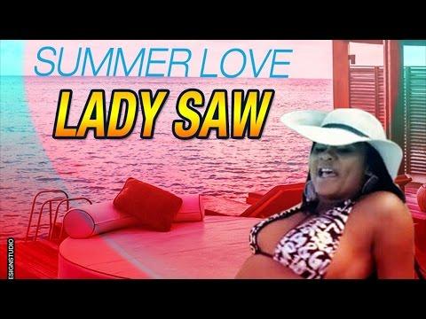 Lady Saw - Summer Love [Summa Escape Riddim] June 2015