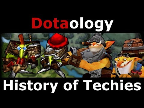 Dotaology: History of Techies