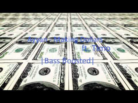 Ayyan - Making Dollars |Bass Boosted|