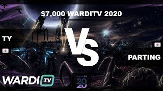 TY vs PartinG (TvP) - $7,000 WardiTV 2020 Group Stage