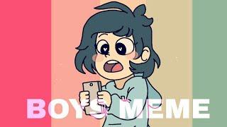BOYS - Meme | MEME by ADTAG (Read desc) | flipaclip