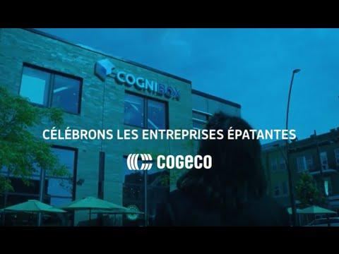 Entreprises épatantes présentées par Cogeco | Cognibox