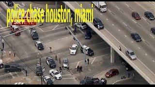police chase houston, miami, Police Cop 2017