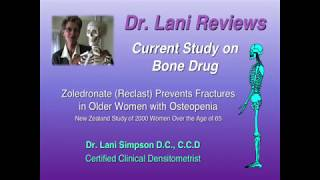 Dr. Lani Reviews New Study on Bone Drug