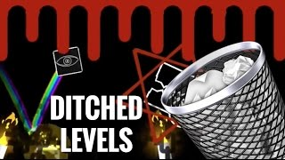 My Ditched Levels! (+ old levels)