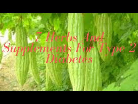 7 Herbs And Supplements For Type 2 Diabetes-Natural reverse diabetes