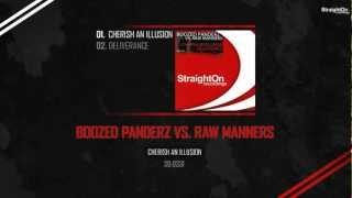 Boozed Panderz vs. Raw Manners - Cherish An Illusion (Official Preview)