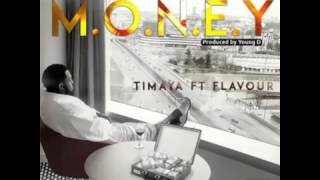 Money Timaya ft Flavour