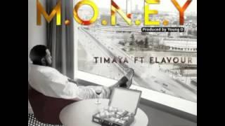 Money Timaya ft Flavour