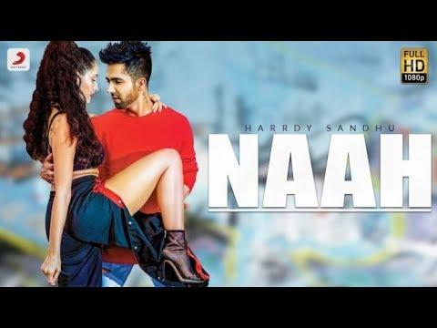 Naah - Harrdy Sandhu Feat. Nora Fatehi |...