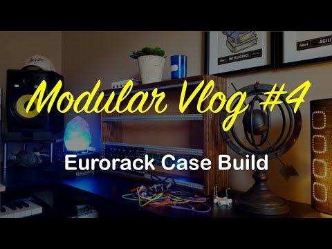 Modular Vlog #4 - Eurorack Case Build Mp3