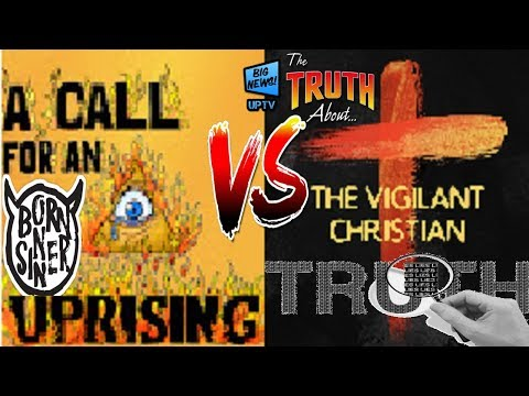 EXPOSED: The Real Truth About The Vigilant Christian, A Call For An Uprising And UPTV!!!