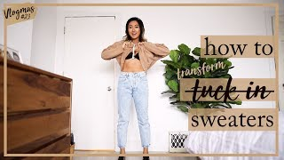 HOW TO TUCK & TRANSFORM SWEATERS + OUTFIT IDEAS | #VLOGMAS 23