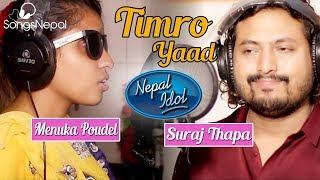 Nepal Idol's Suraj Thapa and Menuka Poudel - Timro Yaad | New Nepali Adhunik Song 2017